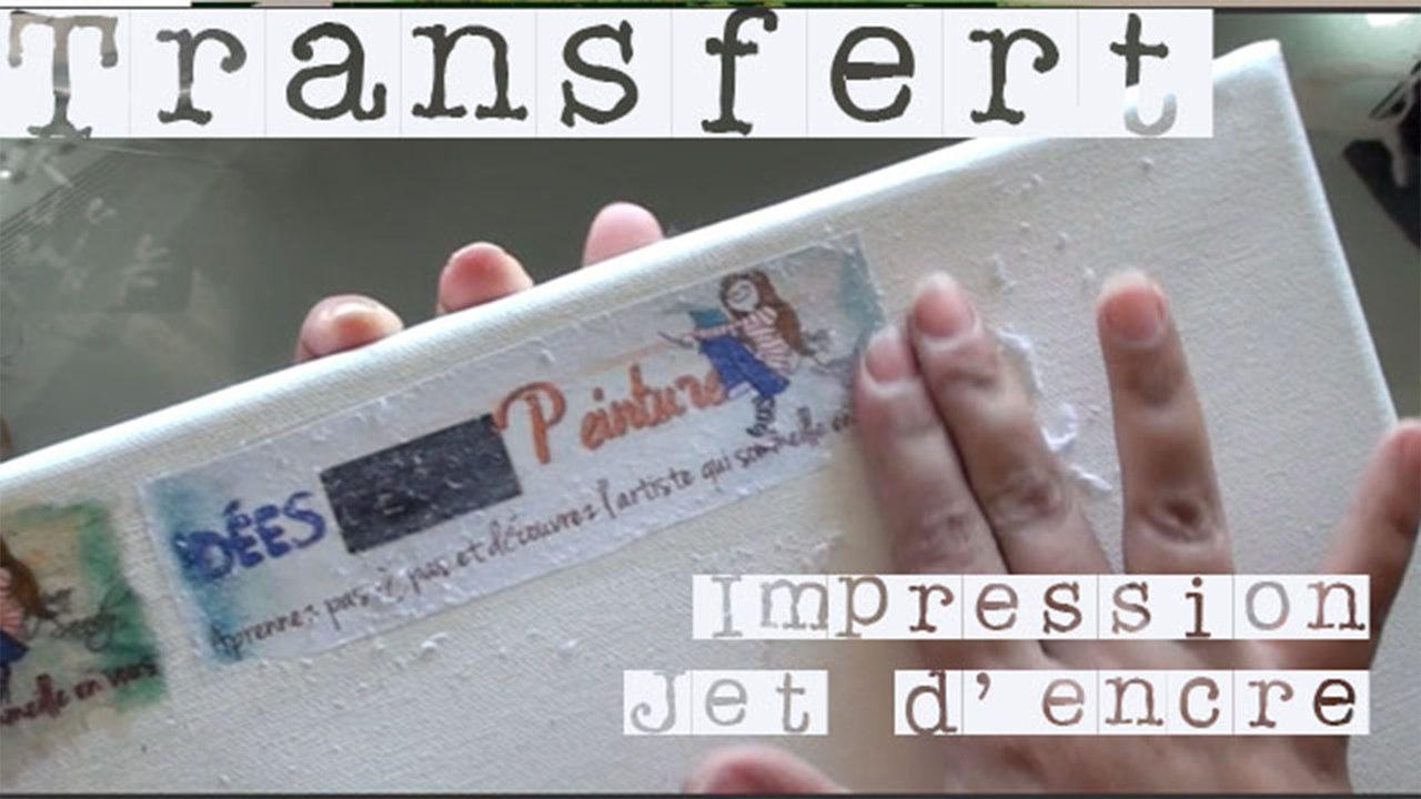 Transfert Photocopie Sur Bois réaliser un transfert avec une impression jet d'encre